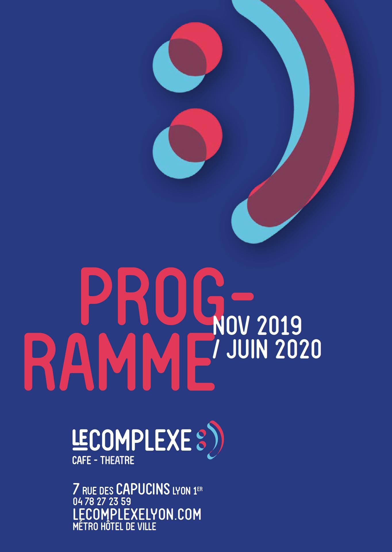 Le programme du Complexe de Lyon